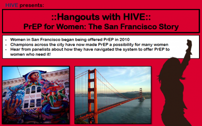 ::Hangouts with HIVE:: PrEP for Women: The San Francisco Story